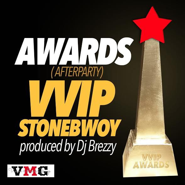 VVIP - After Party ft StoneBwoy (Prod By DJ Breezy)