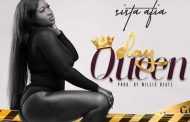 Sista Afia - Slay Queen (Prod By Willisbeatz)