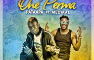Patapaa ft Medikal - One Perma