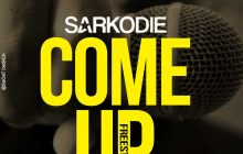 Sarkodie - Come Up (freestyle)