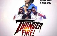 Shatta Wale ft Militants - Thunder Fire